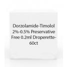 Dorzolamide-Timolol 2%-0.5% Preservative Free 0.2ml Droperette- 60ct