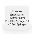 Lovenox (Enoxaparin) 120mg/0.8ml Pre-filled Syringe- 10 x 0.8ml Syringes