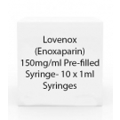 Lovenox (Enoxaparin) 150mg/ml Pre-filled Syringe- 10 x 1ml Syringes