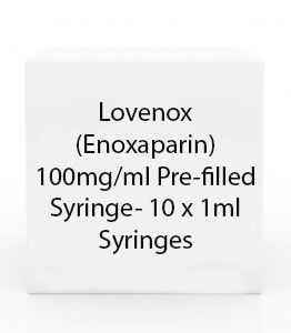 Lovenox (Enoxaparin) 100mg/ml Pre-filled Syringe- 10 x 1ml Syringes
